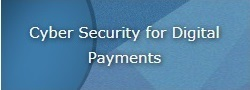 Cyber Security for Digital Payments