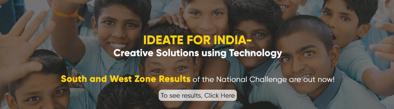 Ideate for India-creative solutions using technology